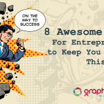 8 Awesome Tips For Entrepreneurs to Keep You Movin' This Week!