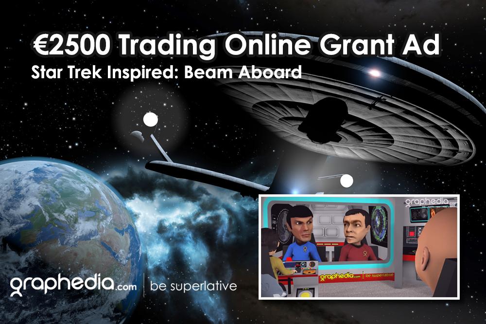 Graphedia €2500 Trading Online Grant Ad : Star Trek Inspired